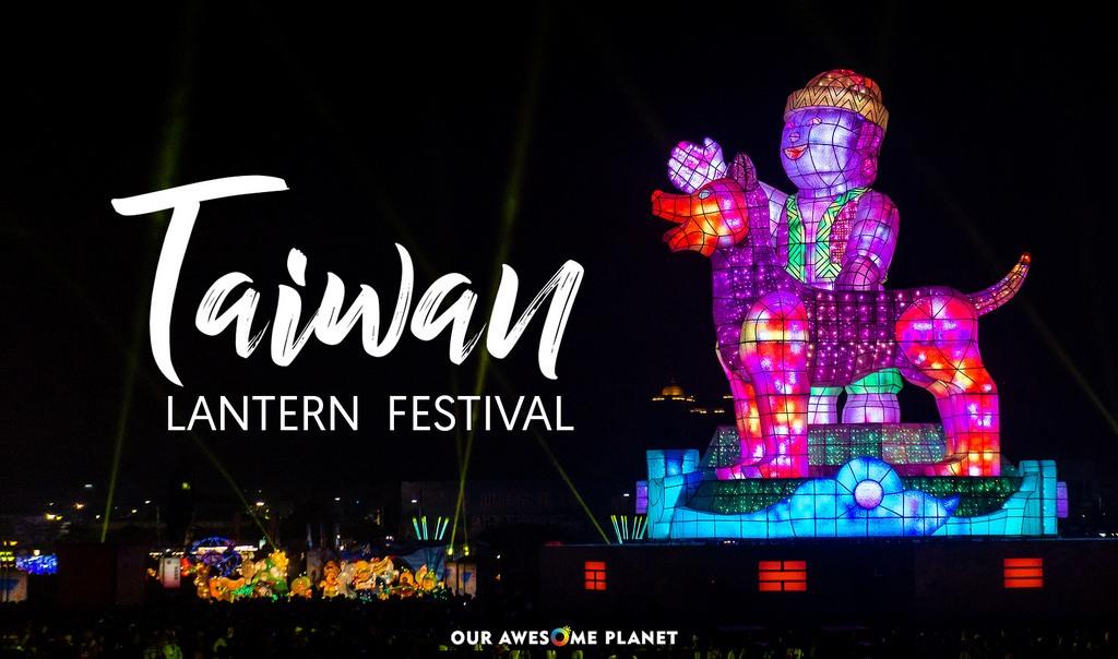 TAIWAN LANTERN FESTIVAL: Taiwan's Largest Dazzling Dreamland!