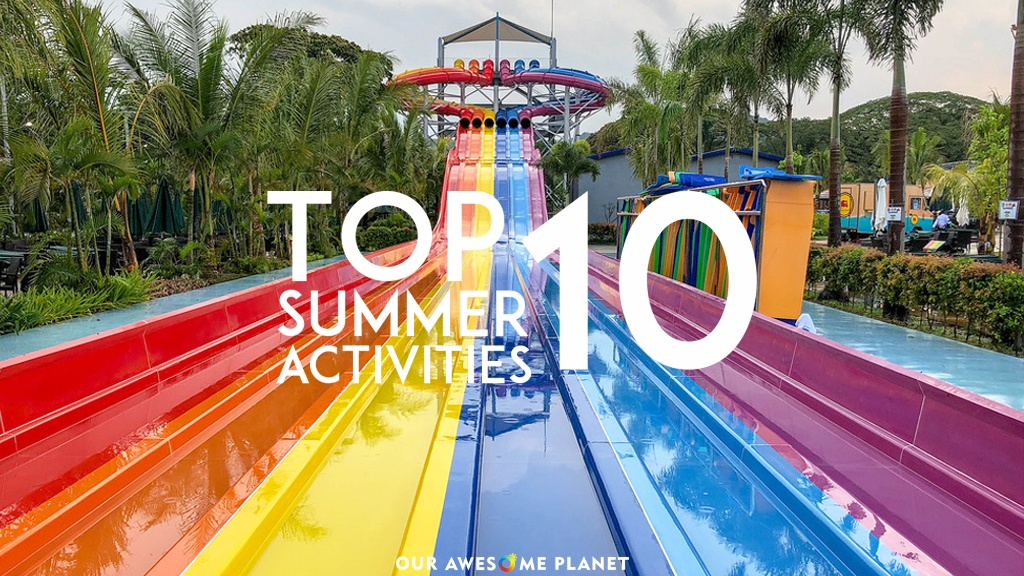 Top 10 Fun Summer Activities Around Manila Updated 2018